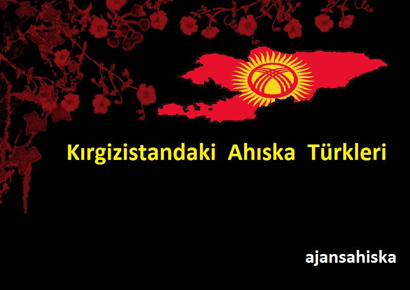 Kırgizistandaki Ahıska Türkleri