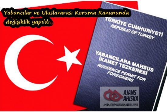 Yabancılar ve Uluslararası Koruma Kanununda değişiklik yapıldı.