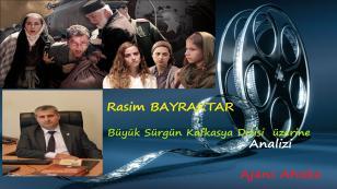 Büyük Sürgün Kafkasya Dizisi Analizi