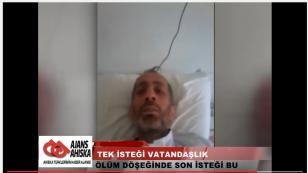 Ölüm Döşeğindeki Ahıska Türkünün Tek İsteği Türk Vatandaşlığı