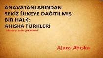 Anavatanlarından Sekiz Ülkeye Dağıtılmış bir Halk: Ahıska Türkleri