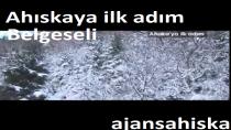AHISKA'YA İLK ADIM BELGESELİ
