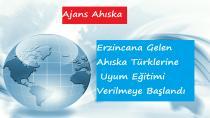 Erzincana Gelen Ahıska Türklerine Uyum Eğitimi