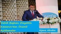 Datüb Başkanı Ziayattin Kassanov'dan Önemli Açıklamalar