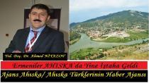 Ermeniler AHISKA`da Yine İştaha Geldi