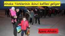 Ahıska Türklerinin ikinci kafilesi bu akşam geliyor