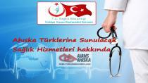 Ahıska Türklerine Sunulacak Sağlık Hizmetleri hakkında