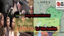 Büyük Sürgün Kafkasya: Yeni Vatan Kazakistan