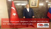 Vatan Cemiyeti Başkanı CAVİD ALİYEV'İN SN. ERDOĞAN'A MEKTUBU