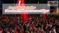 Bursadaki Ahıskalılar Demokrasi Nöbetine Devam Ediyor