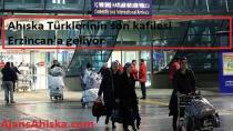 Ahıska Türklerinin son kafilesi Erzincan'a geliyor