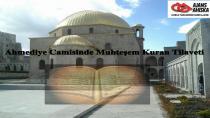 Ahmediye Camisinde Muhteşem Kuran Tilaveti