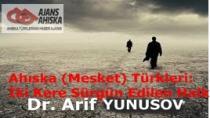 Ahıska (Mesket) Türkleri: İki Kere Sürgün Edilen Halk