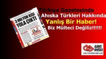 Türkiye Gazetesinde Ahıska Türkleri hakkında yanlış Haber!