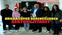 Ahıska Türkü  Öğrenciler Rektörü Ziyaret Ettiler