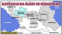 Kafkasya'da Ölüm ve Sürgünler