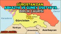 Gürcistan'dan Abhazya ve Güney Osetya'ya Birlik Çağrısı