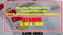Ahıska Türklerinin Türk Vatandaşlığına Alınması İSTANBUL 3. VE 4. LİSTE