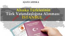 Ahıska Türkleri Vatandaşlık İstanbul 6.Liste