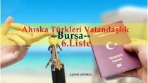 Bursa Ahıska Türkleri Vatandaşlık 6.Liste
