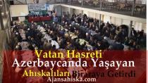Vatan Hasreti Azerbaycanda Yaşayan Ahıskalıları Biraraya Getirdi